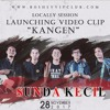 Sunda Kecil - Kangen (Unduh Gratis)(Download Free)Download Gratis