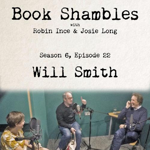 Book Shambles - Season 6, Episode 22 - Will Smith