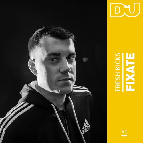Fresh Kicks 51: Fixate