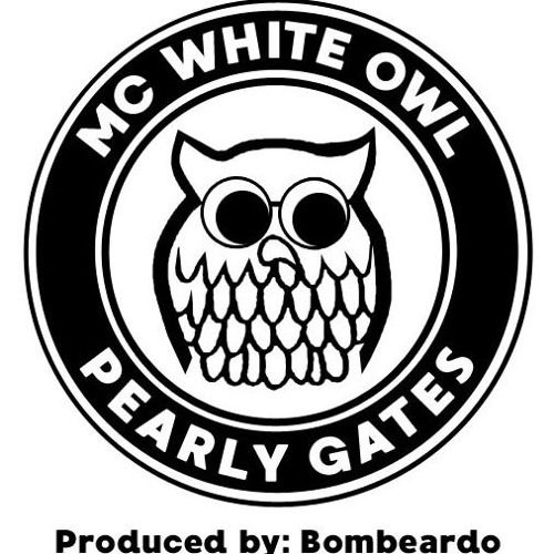 Pearly Gates - White Owl, produced by Bombeardo -  Free Download - $0.00