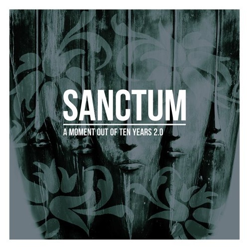 Sanctum ‎– A Moment Out Of Ten Years 2.0 (DIGITALRAUB-005)