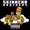 Skinhead Brothers - Ma Dreams