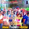 Maine Tujhko Dekha - (Golmaal Again ( Remix ) Dj Indrajeet Soreng SNG