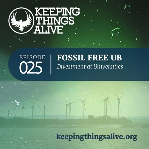 025 Fossil Free UB - Divestment at Universities