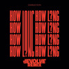 How Long (dEVOLVE Remix)