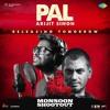 Pal (Monsoon Shootout) | Arijit Singh