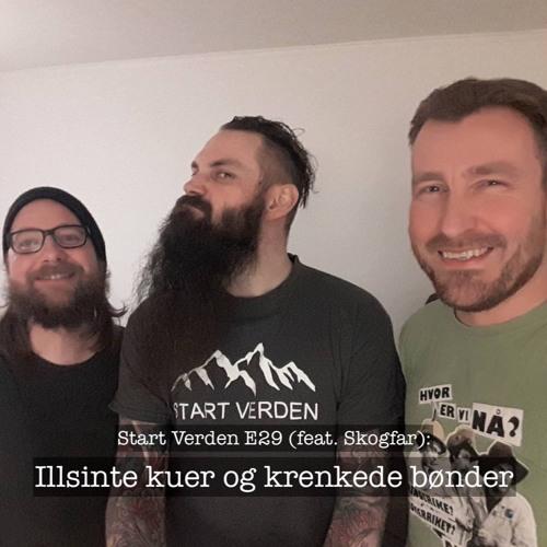 Ep 29 - Illsinte Kuer og krenkede bønder (feat. Skogfar)
