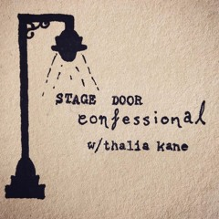 Stage Door Confessional: The Inspirations