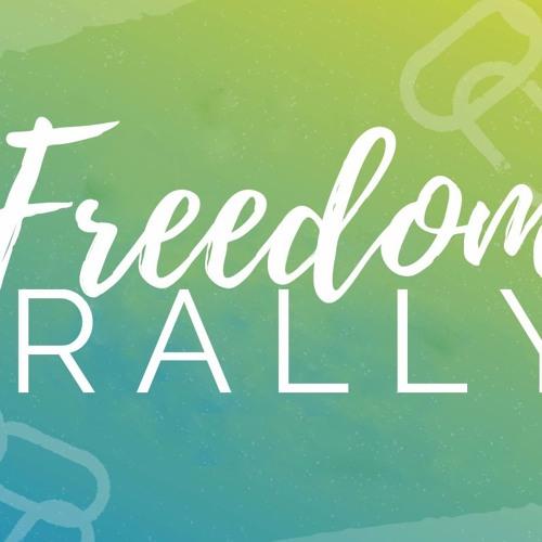 Freedom Rally - Part 3/Attitude of Gratitude  ||  November 26th, 2017
