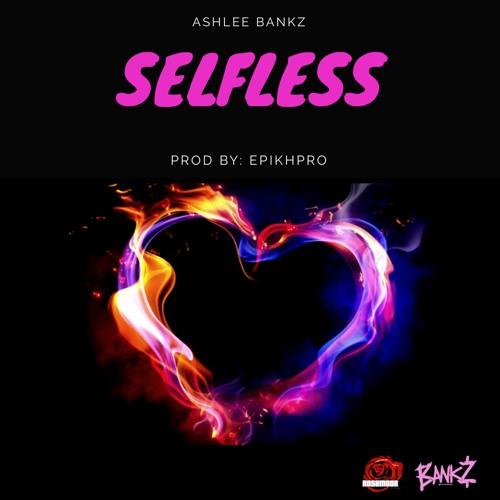 Selfless (Prod. By @EpikHPro)