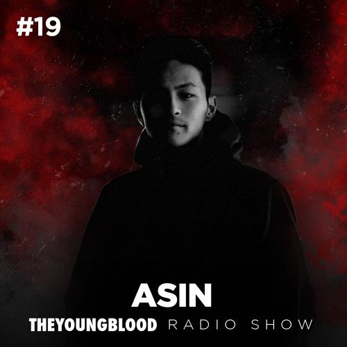 The Young Blood Radioshow #19 mix by ASIN