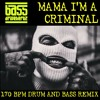 Mama I'm a criminal - Bass Drivehertz - Drum and bass remix