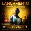 Mauro Mozart - Promo Set Lançamento by Patricia Di Meirelles