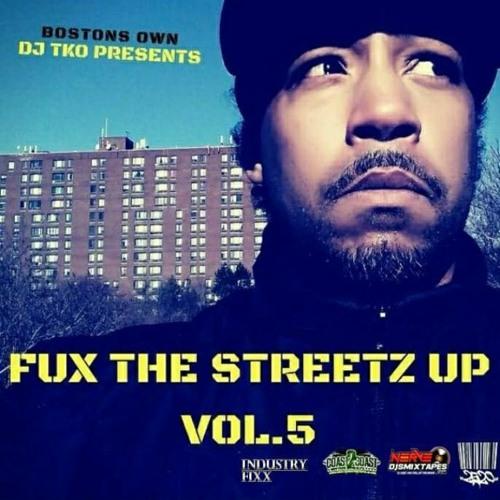 FUX THE STREETZ UP VOL.5