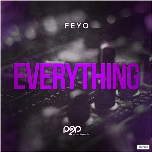 Feyo - Everything (Radio Edit)