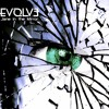 3. Evolve - Too Close To Breathe
