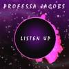 [FREE] Hip-Hop Beat | Listen Up | Professa Jacobs