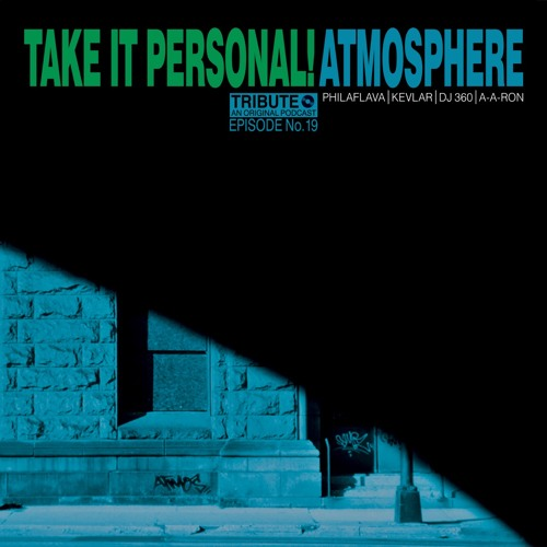 Take It Personal (Ep 19: Atmosphere Tribute) with Slug