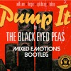 Pump It - Black Eyed Peas (Mixed Emotions Bootleg)