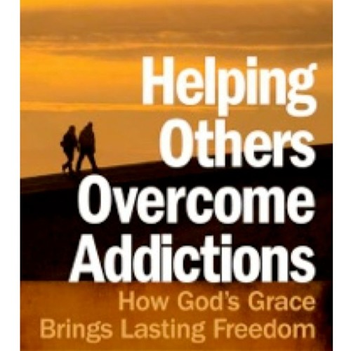 """Helping Others Overcome Addictions"" by Steve McVey & Mike Quarles 