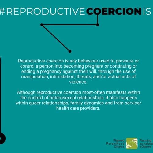 Reproductive Coercion- Navigating the Popularity Algorithms