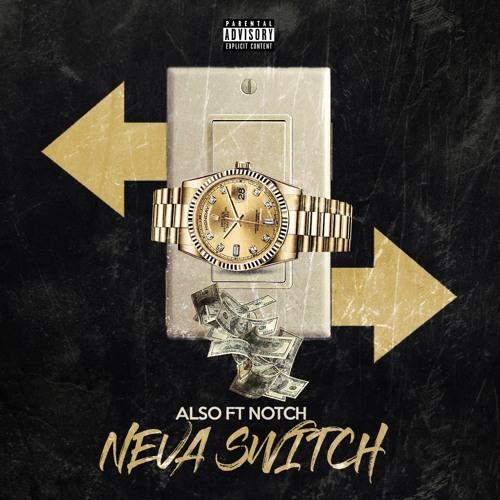 Neva Switch [feat. Top Notch]