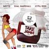 TAKE JAMM - Motto ft Shal Marshall & Hypa 4000 ' 2018 Soca '