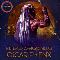 Oscar P & FNX - Filtered African Blues (FNX Remix) [SP070]