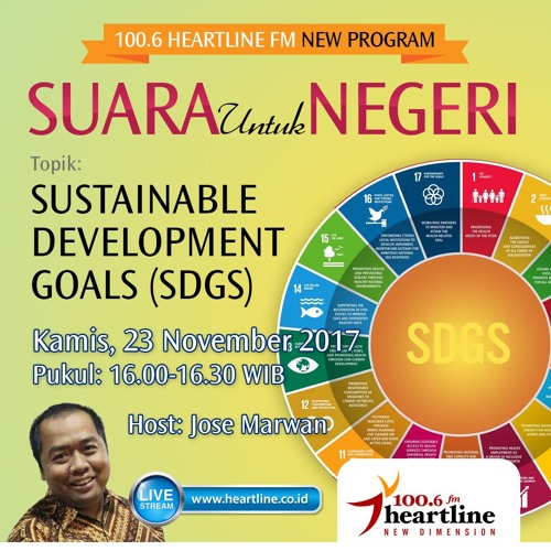 Suara untuk Negeri - Sustainable Development Goals | Edisi 30 November 2017