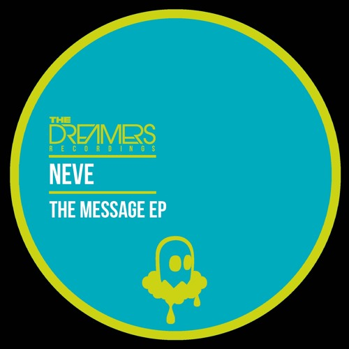 Neve - The Message EP (TDR017)