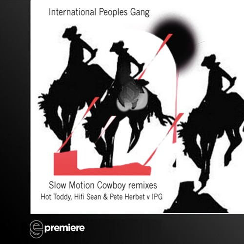 Premiere: IPG v Hot Toddy - Slow Motion Cowboy (Hifi Sean Remix)- Night Noise