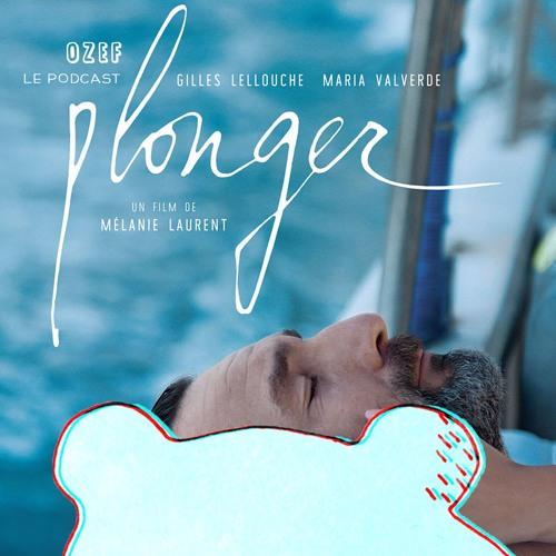 OZEF #25 Plouf ! | Critique du film Plonger