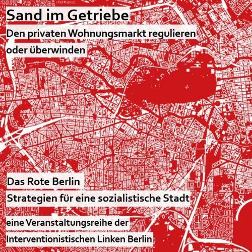 Das Rote Berlin (Teil I) - Strategien für eine sozialistische Stadt