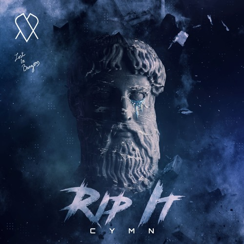 CYMN - Rip It