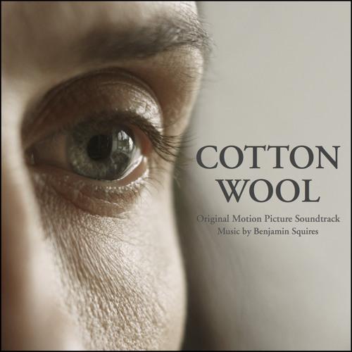 Cotton Wool (Original Motion Picture Soundtrack)