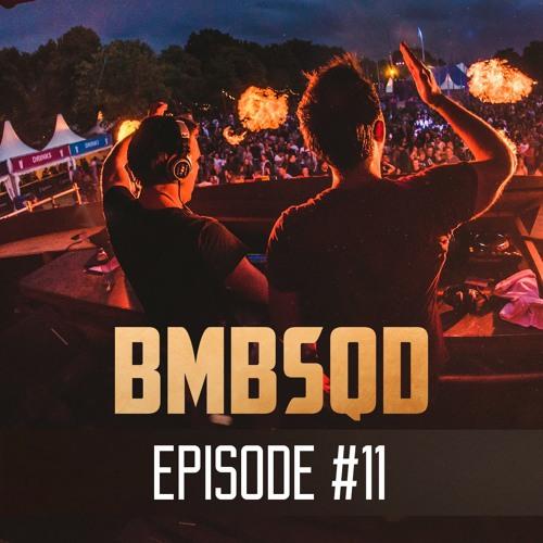 Blackburn & Aeros present BMBSQD - Episode 11 #BSQ11