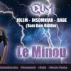 QLM ( Jolem-Insomniak-Babe) - Le Minou ( bam bam riddim)