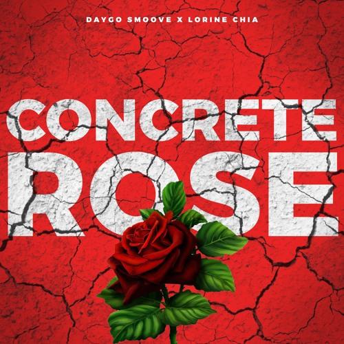 Concrete Rose ft(Lorine Chia)