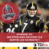 TDA Podcast n°213 : les Steelers peuvent-ils renverser les Patriots ?
