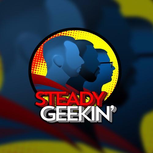 Steady GEEKIN'