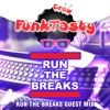 FunkTasty Crew #067 Run The Breaks Guest Mix