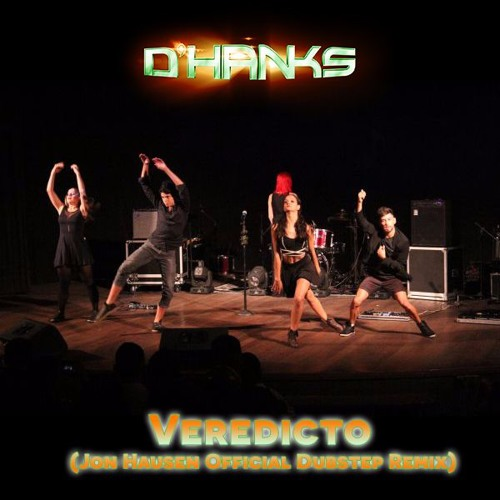 D'HanKs - Veredicto (Jon Hausen Official Dubstep Remix)