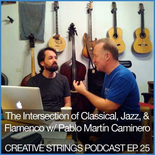 The Intersection of Classical, Jazz, and Flamenco w/ Pablo Martín Caminero