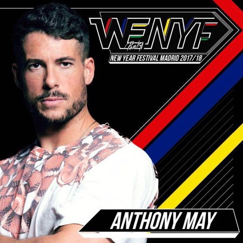 Denver Shooting New Year S Eve 2017: WE NEW YEAR FESTIVAL 2017 / 18. Madrid. By Anthony May Dj