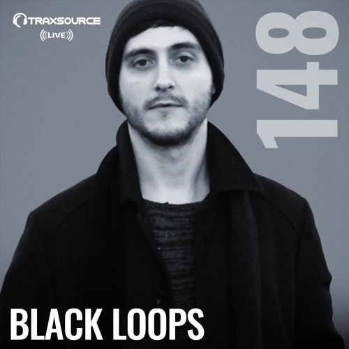 Traxsource LIVE! #148 with Black Loops