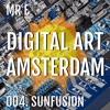 004. SUNFUSION @ DIGITAL ART AMSTERDAM (MrE) 2017 - APR
