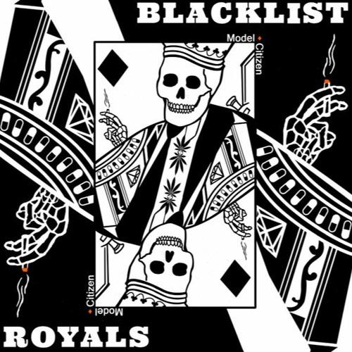 Blacklist Royals - Model Citizen