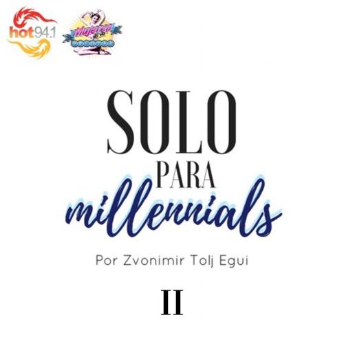 Solo Para Millennials II