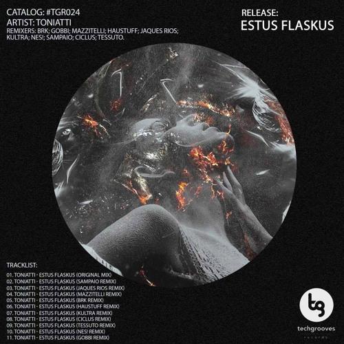 Toniatti - Estus Flaskus (Ciclus Remix)