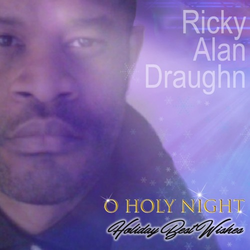 Ricky Alan Draughn : Holiday Best Wishes
